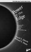 CCRP Publications Power to the Edge: Command...Control.