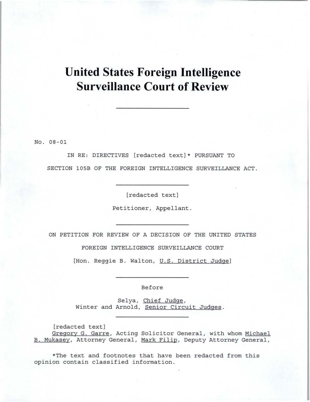 United States Foreign Intelligence Surveillance Court of Review No. 08-01 IN RE: DIRECTIVES [redacted text]* PURSUANT TO SECTION losb OF THE FOREIGN INTELLIGENCE SURVEILLANCE ACT.