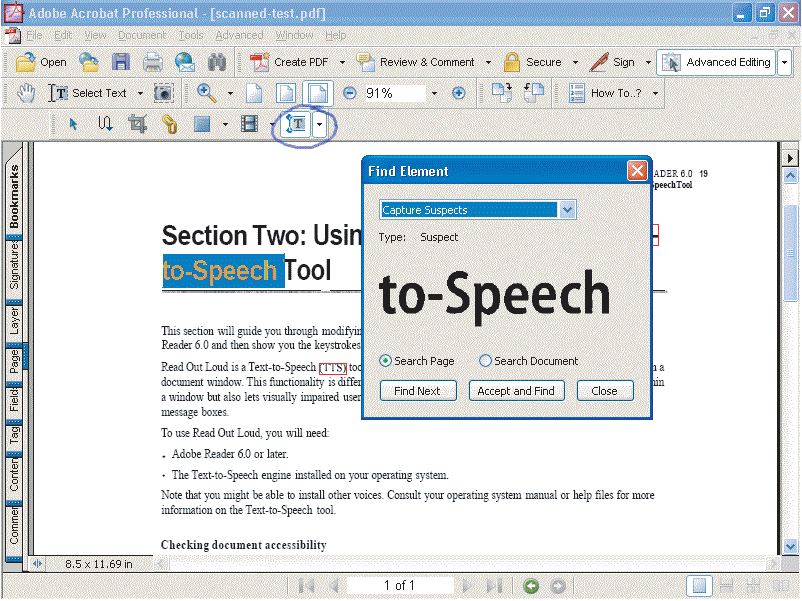 Section Five: Creating Accessible PDF Documents from Scanned Documents 40 A paper-captured document with all suspects identified and the Find Element dialog box displayed 4 Click Close when you have