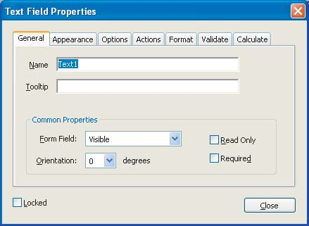 Section Six: Creating Accessible Forms 50 The Text Field Properties dialog box showing options for text boxes 7 In the Field Properties dialog box, enter a name in the Name text box.