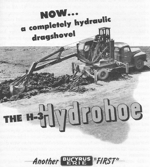 quite important. In this context, Figure 6. Hydrohoe manufactured by Bucyrus Erie steam outperformed sails. What happened may sound like a broken record.