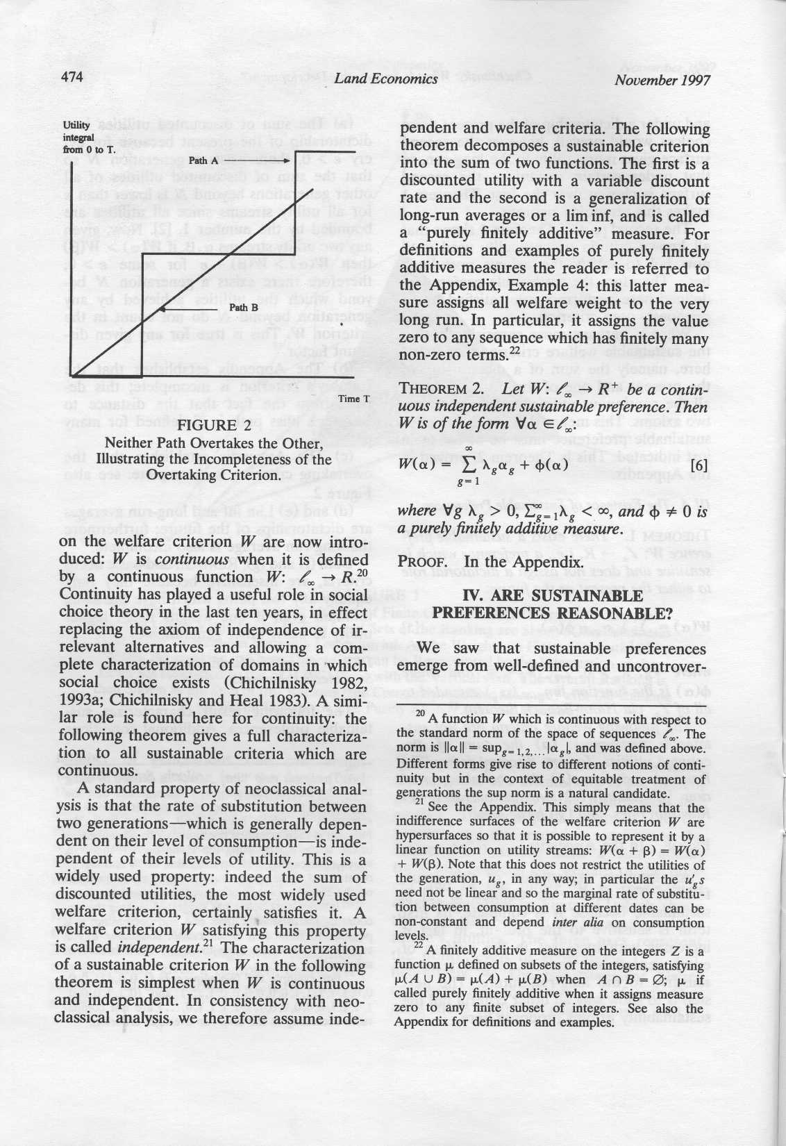 474 Land Economics November 1997 Utility integral from 0 to T. Path A - Path B pendent and welfare criteria. The following theorem decomposes a sustainable criterion into the sum of two functions.