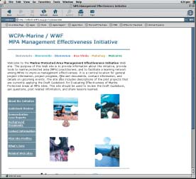 Visit the project website http://effectivempa.noaa.gov This website provides information on the WCPA-Marine/WWF MPA Management Effectiveness Initiative (MPA MEI).
