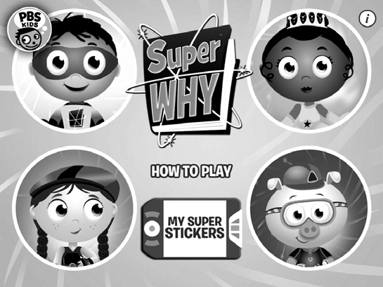 Super Why: PBS KIDS designed this app for children ages 3 through 6.