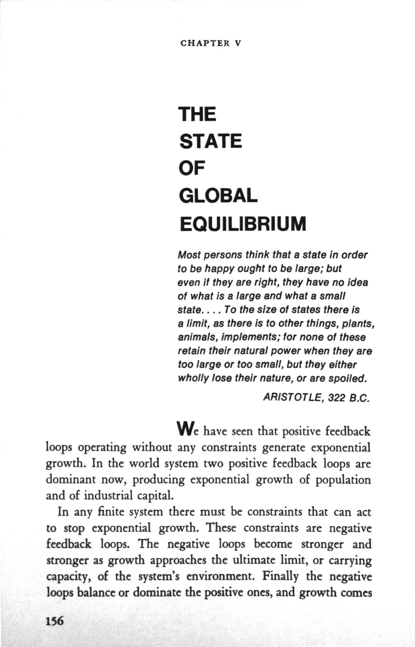 CHAPTER V THE STATE OF GLOBAL EQULBRUM Most persons think that a state in order to be happy ought to be large; but even if they are right, they have no idea of what is a large and what a small state.