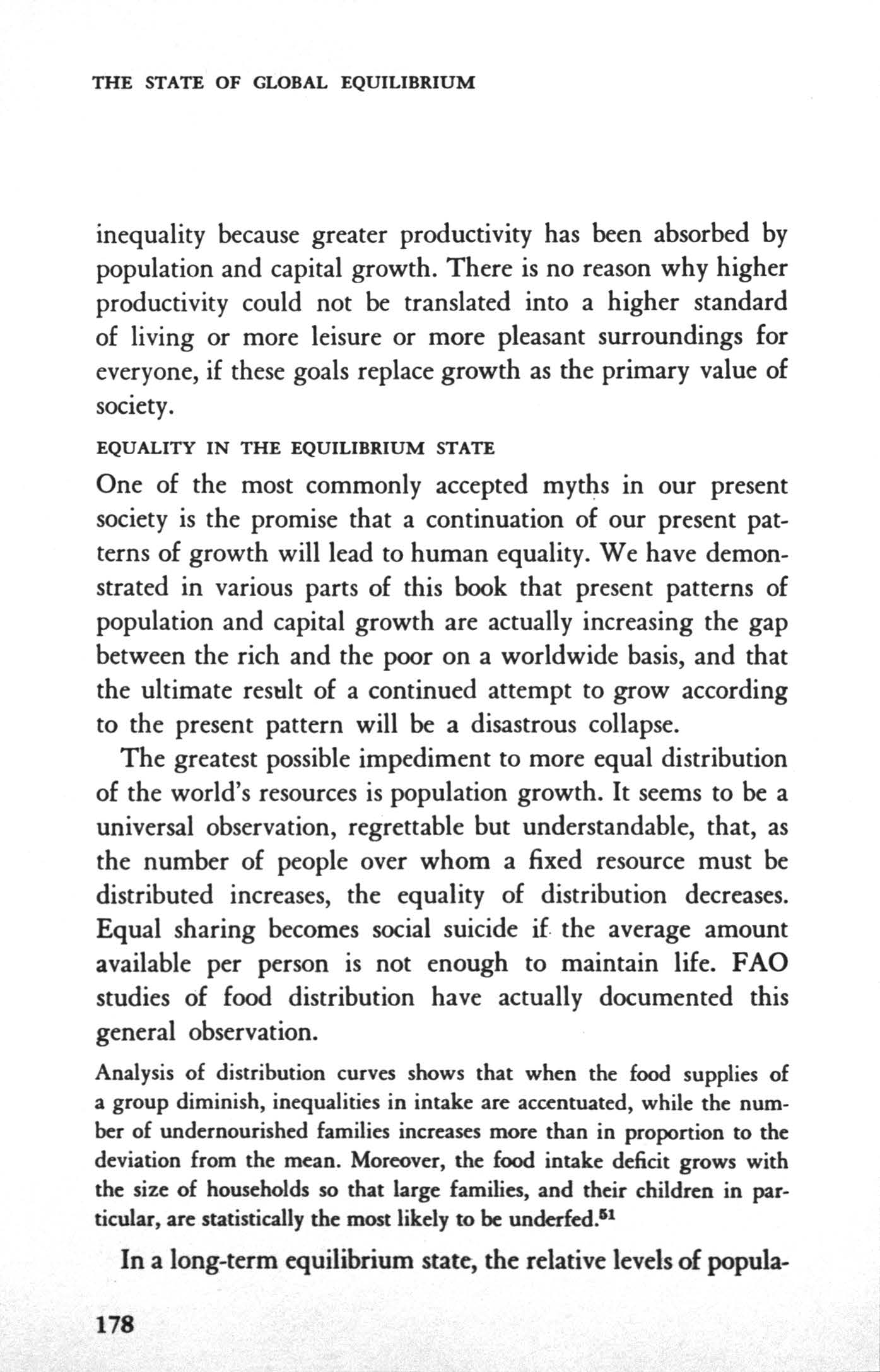 THE STATE OF GLOBAL EQULBRUM inequality because greater productivity has been absorbed by population and capital growth.