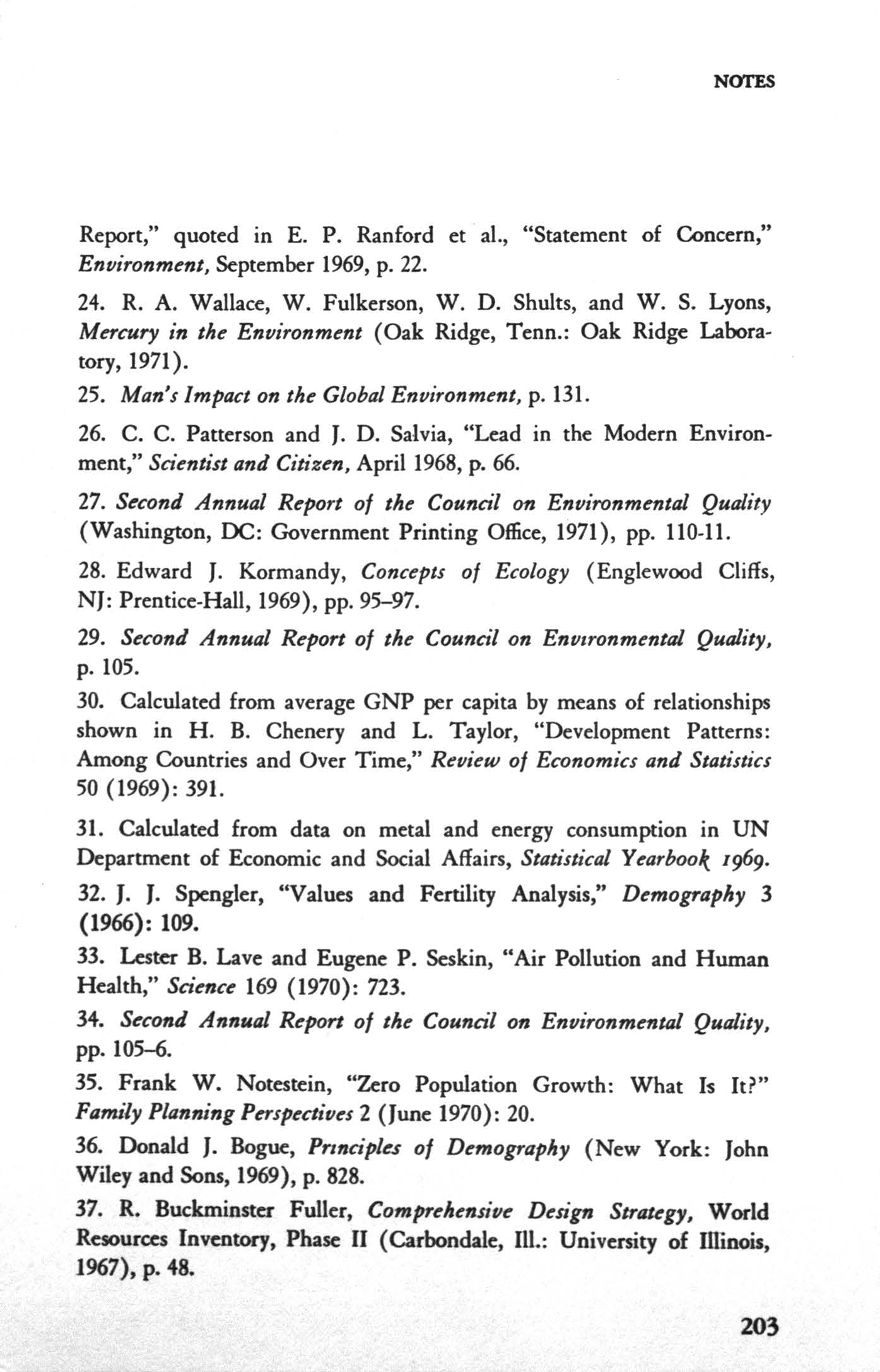 "NOTES Report,"" quoted in E. P. Ranford et a!., ""Statement of Concern,"" Environment, September 1969, p. 22. 24. R. A. Wallace, W. Fulkerson, W. D. Shults, and W. S. Lyons, MN""cury in the Environment (Oak Ridge, Tenn."
