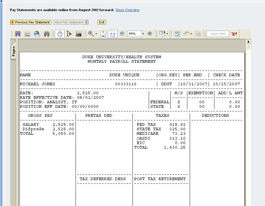 NOTE: Pay statements dating back to August 2002 are available. 4. When finished viewing, click on the Exit button.