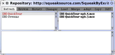 128 The Squeak programming environment Figure 6.13: A Repository browser. MCHttpRepository location: 'http://squeaksource.