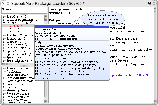 16 A quick tour of Squeak the SqueakMap loader window should appear (Figure 1.14). On the left side is a very long list of packages.