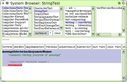 Defining a new method 23 Figure 1.20: The new method template in class StringTest. text in the bottom pane is a template that reminds you what a Smalltalk method looks like.