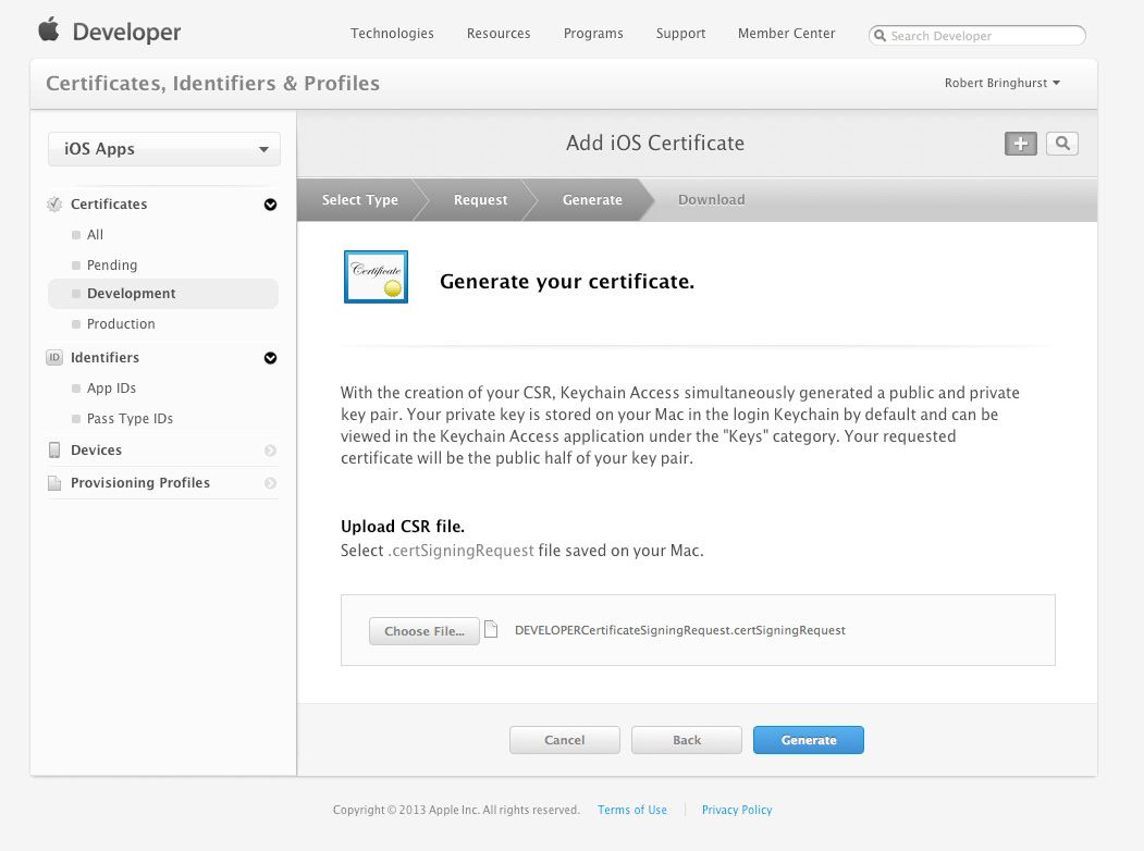 Generate a Development Certificate Now that you ve created the certificate signing request file, you need to submit it to the ios Provisioning Portal to create the required development certificate. 1.