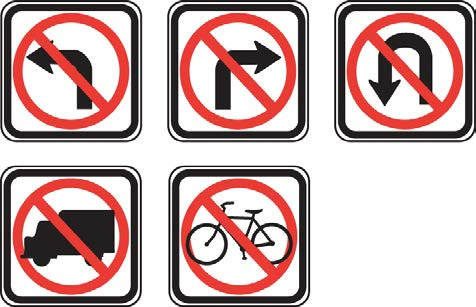 Other common types of regulatory signs are: No Left Turn No Right Turn No U- Turn STOP SIGN No Trucks No Bicycles