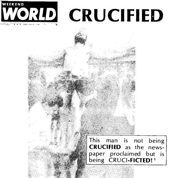 "Crucifixion or Cruci-Fiction? Page 36 ""SAW"" is a very simple word. We may yet ask, what did they see?"