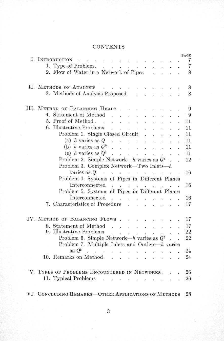 CONTENTS I. INTRODUCTION........ 1. Type of Problem...... 2. Flow of Water in a Network of Pipes PAGE 7 7 8 II. METHODS OF ANALYSIS.... 3. Methods of Analysis Proposed *... 8.... 8 III.
