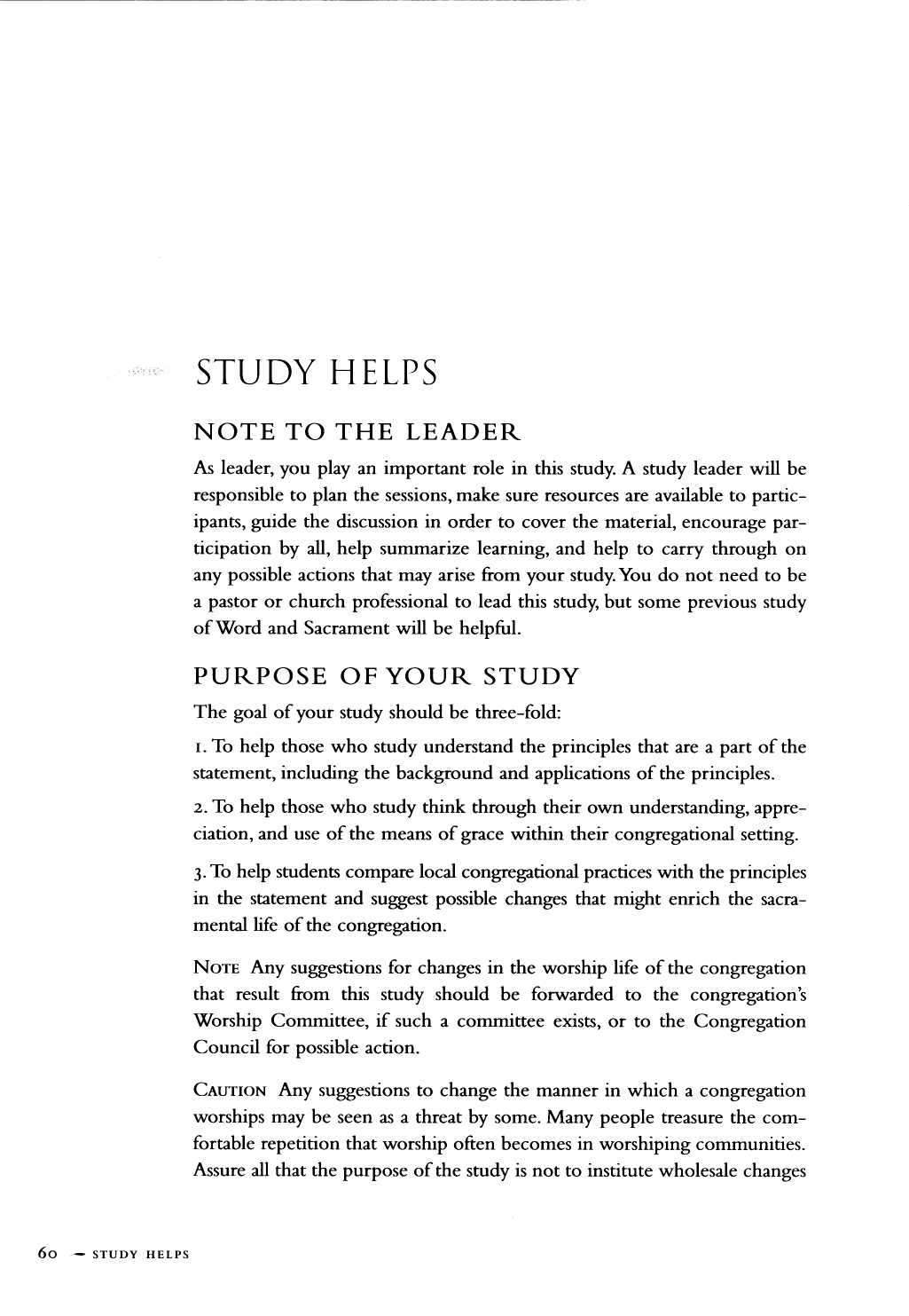 STUDY HELP S NOTE TO THE LEADER As leader, you play an important role in this study.