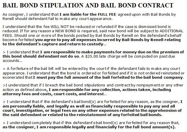 For Better or For Profit 13 excerpts from a typical for-profit bail bond contract. emphasis added (http://bailbondsbyrenell.com/contract.