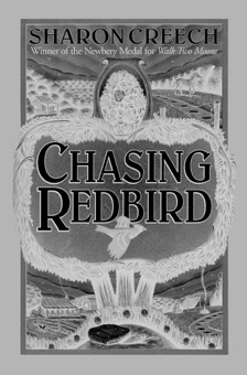ALA Booklist IRA/CBC Children s Choice IRA/CBC Young Adults Choice Chasing Redbird Illustrated by Marc Burckhardt Tr 978-0-06-026987-6 $17.99 ($20.00) Pb 978-0-06-440696-3 $5.99 ($6.