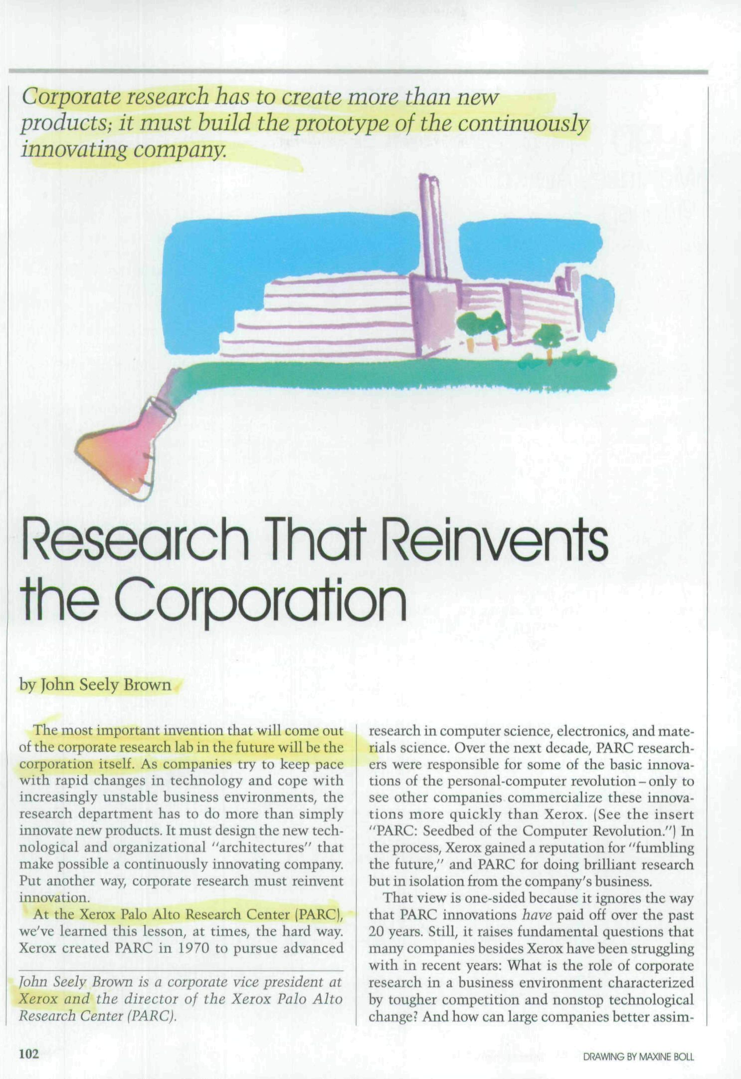 Corporate research has to create more than new products; it must build the prototype of the continuously innovating company.