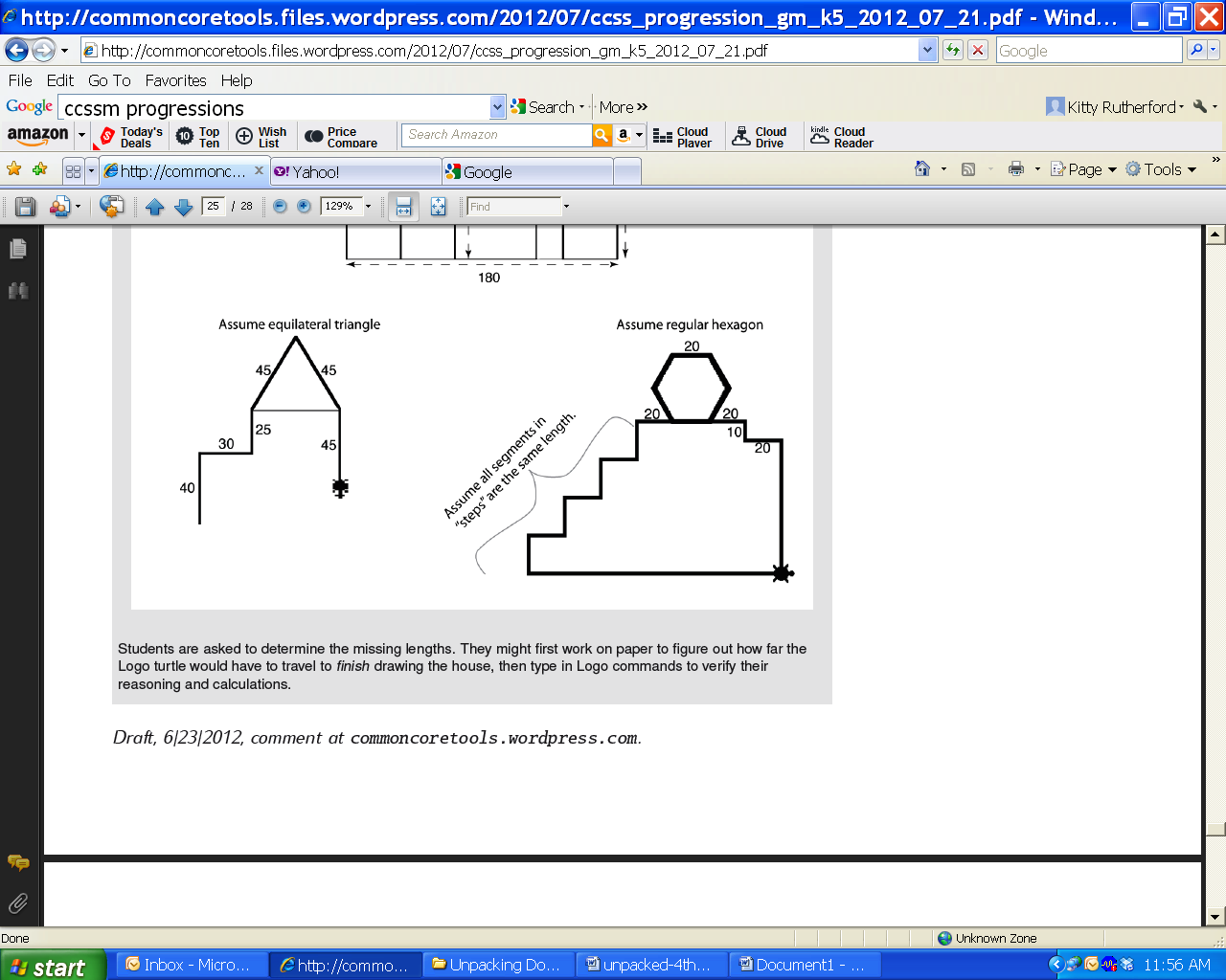 (Progressions for the CCSSM, Geometric Measurement, CCSS Writing Team, June 2012, page 25) Geometry 4.