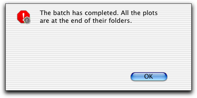 A save dialog box appears. 3 Specify the file name and folder destination, and click Save. 4 Click OK in the Batch Setup dialog. 5 Choose Batch > Run. A batch control window appears.