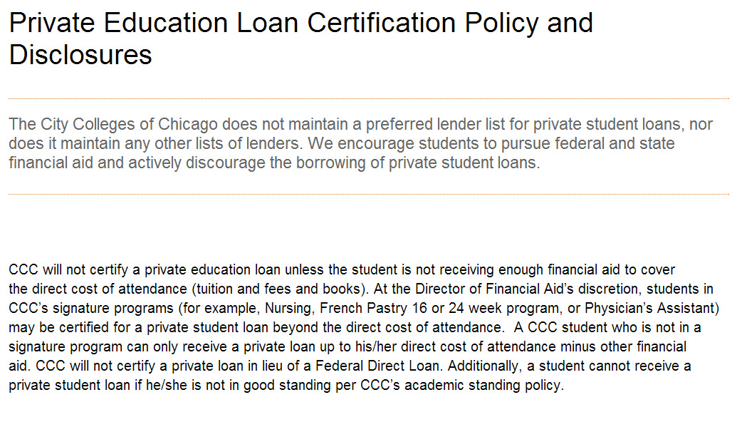 PRIVATE LOANS Private loans are one of the riskiest ways to finance a college education.