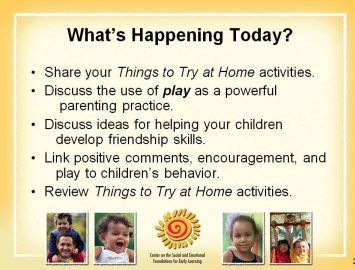 3. Discuss how we can try to determine the meaning of our child s behavior. 4. Discuss being clear about our expectations. 5.