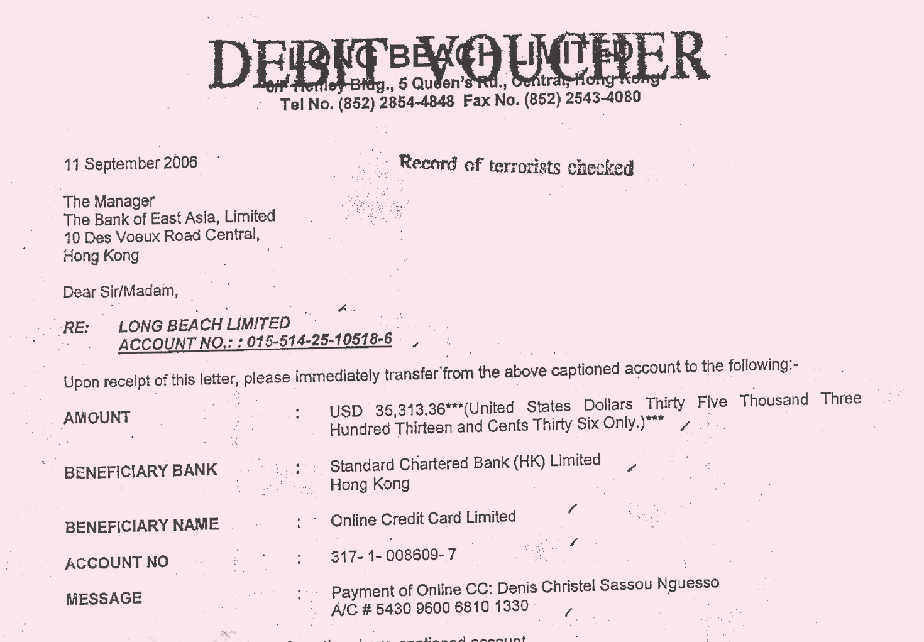 GLOBAL WITNESS MARCH 2009 UNDUE DILIGENCE 57 Record of terrorists checked : Bank of East Asia checked whether Denis Christel was a terrorist, but did it manage to identify him as the son of the