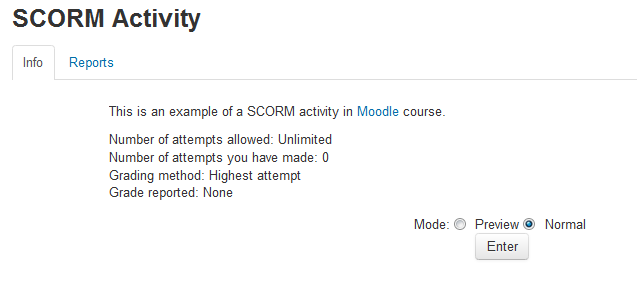 Figure 16-2 Viewing a SCORM activity Using SCORM Activity Like a Mdle curse, each SCORM package will vary with the mdules used in its cnstructin by the teacher and by the SCORM activity settings