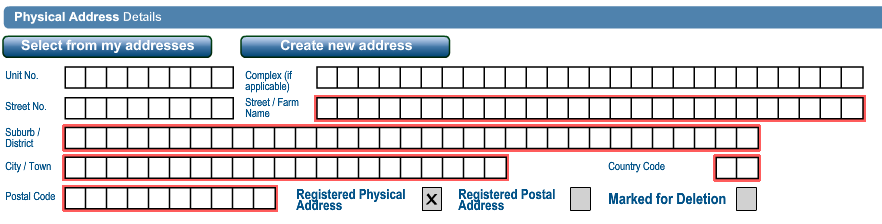 The fields in the Physical Address Details container are: Unit No Complex (if applicable) Street No Street/Farm Name Suburb/District City/Town Postal Code Country