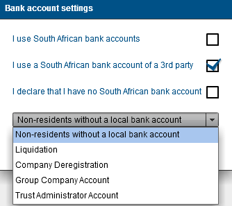 I declare that I have no South African bank account if this option is selected, you have to select the reason from the dropdown box.