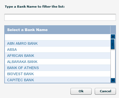 Bank Name: Click on the + sign for the list of bank names to be displayed and a selection to be made. Click OK to continue.