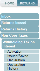 You can now select Returns, Non-Core Taxes and Withholding Tax on Interest option will be available to