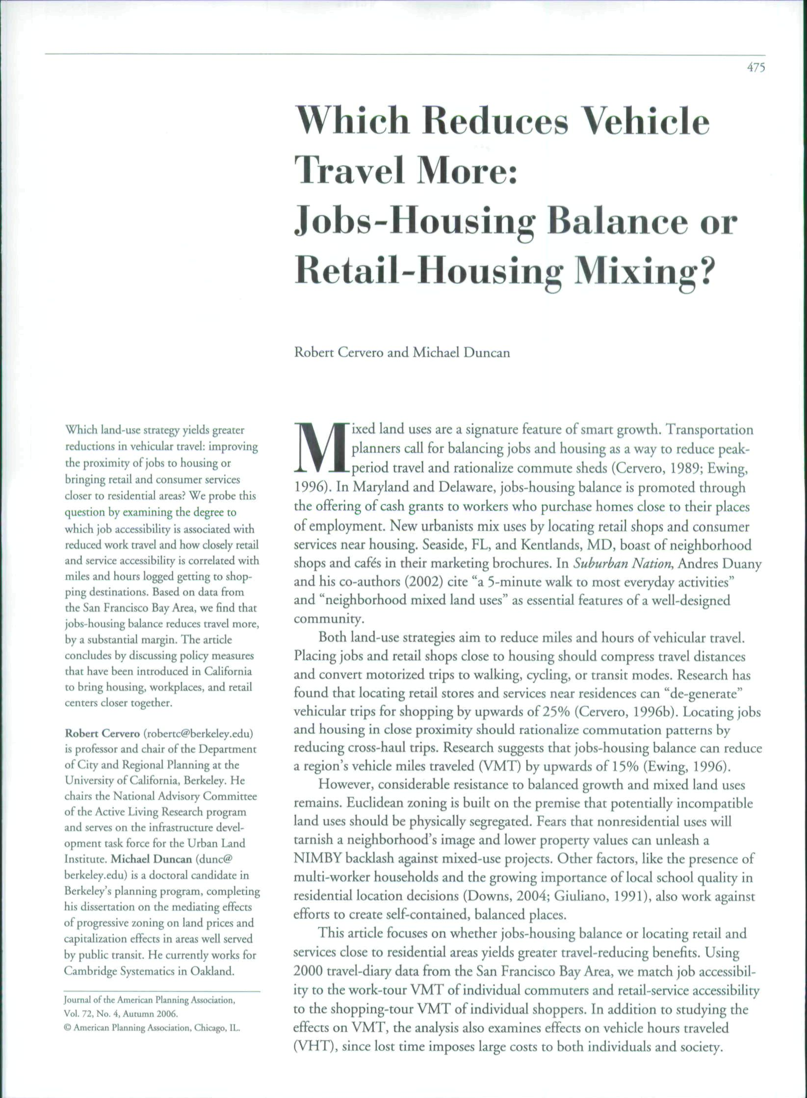 475 Which Reduces Vehicle Travel More: Jobs-Housing Balauce or Retail-Housing Mixing?