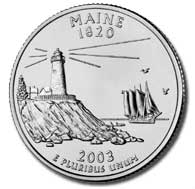 Maine The Maine quarter is the third quarter of 2003, and the 23rd in the 50 State Quarters Program.