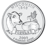"Wisconsin ""Forward."" The Wisconsin quarter is the fifth of 2004, and the 30th in the 50 State Quarters Program. On May 29, 1848, Wisconsin became the 30th state to be admitted into the Union."