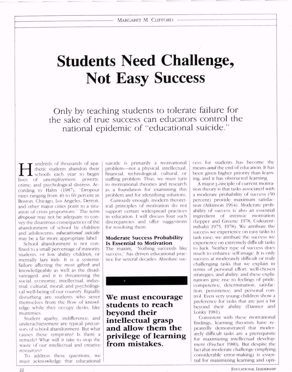 "MARGARET M. CLIFFORD Only by teaching students to tolerate failure for the sake of true success can educators control the national epidemic of ""educational suicide."