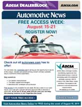 2013 automotive NeWs online media kit targeted email NeWsletters Advertising in the Automotive News Targeted Email Newsletters is an excellent way to deliver your message directly to your desired