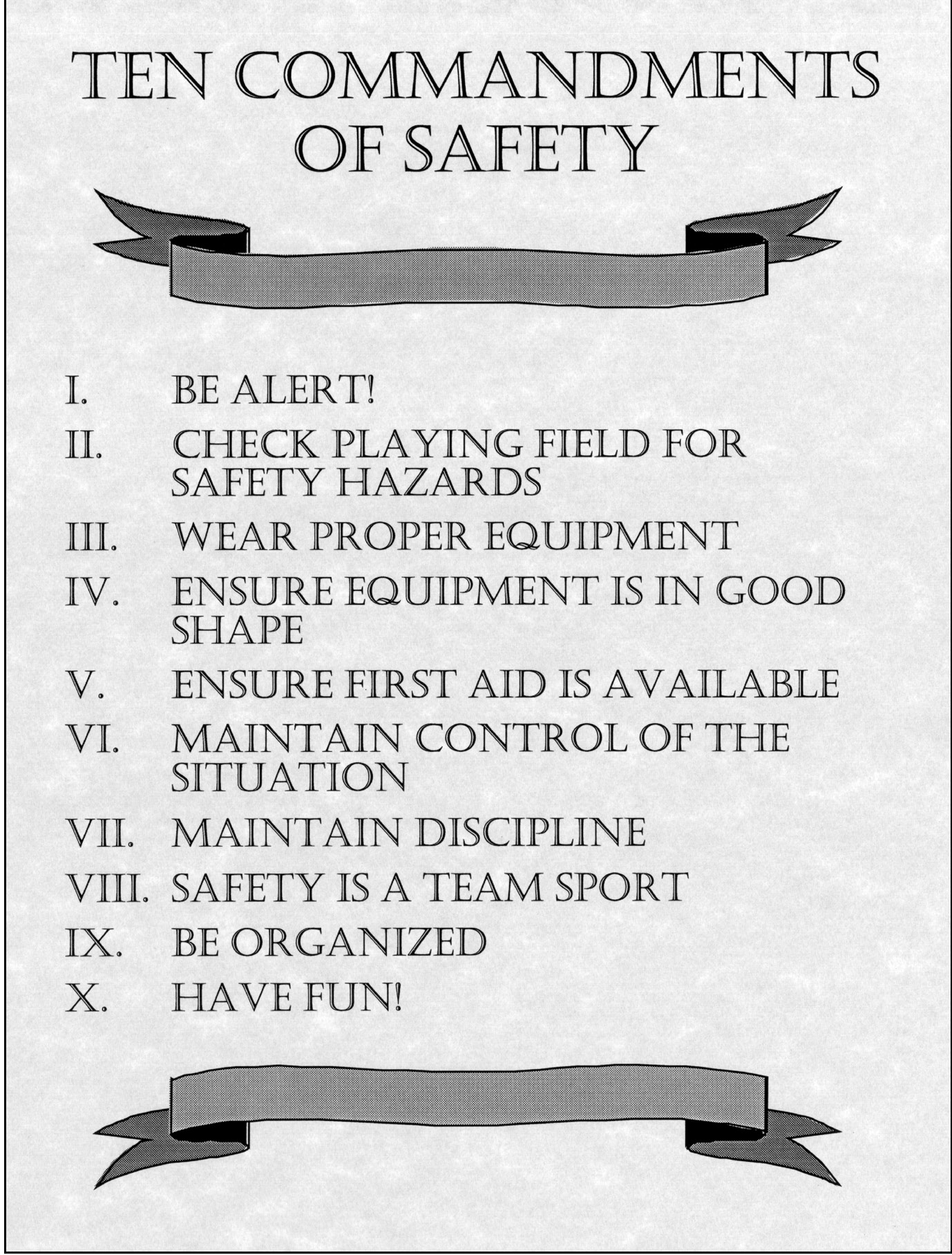 A Little Common Sense About Safety EDUCATION... Tell your coaches to watch for kids that might need their eyes checked.