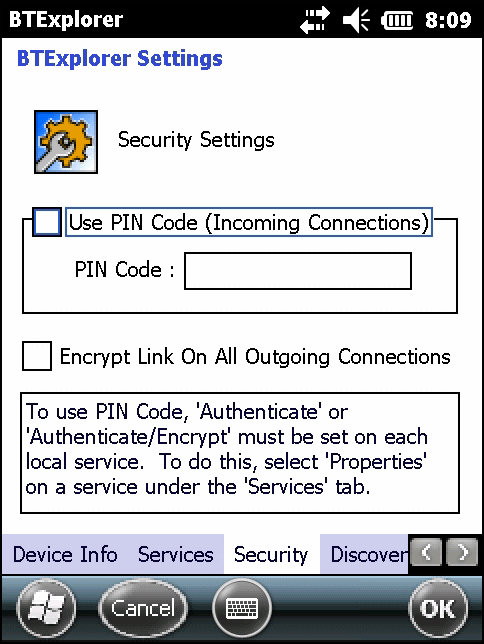 Bluetooth 7-39 Security Security settings allows the user to set global security policies for Bluetooth.