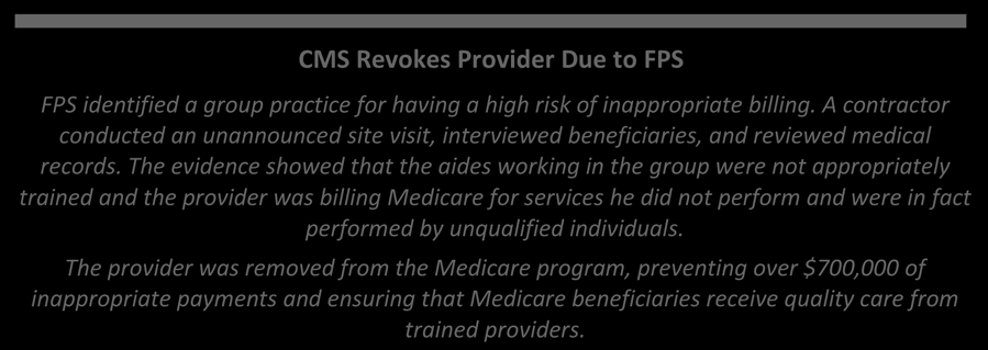 The evidence showed that the aides working in the group were not appropriately trained and the provider was billing Medicare for services he did not perform and were in fact performed by unqualified