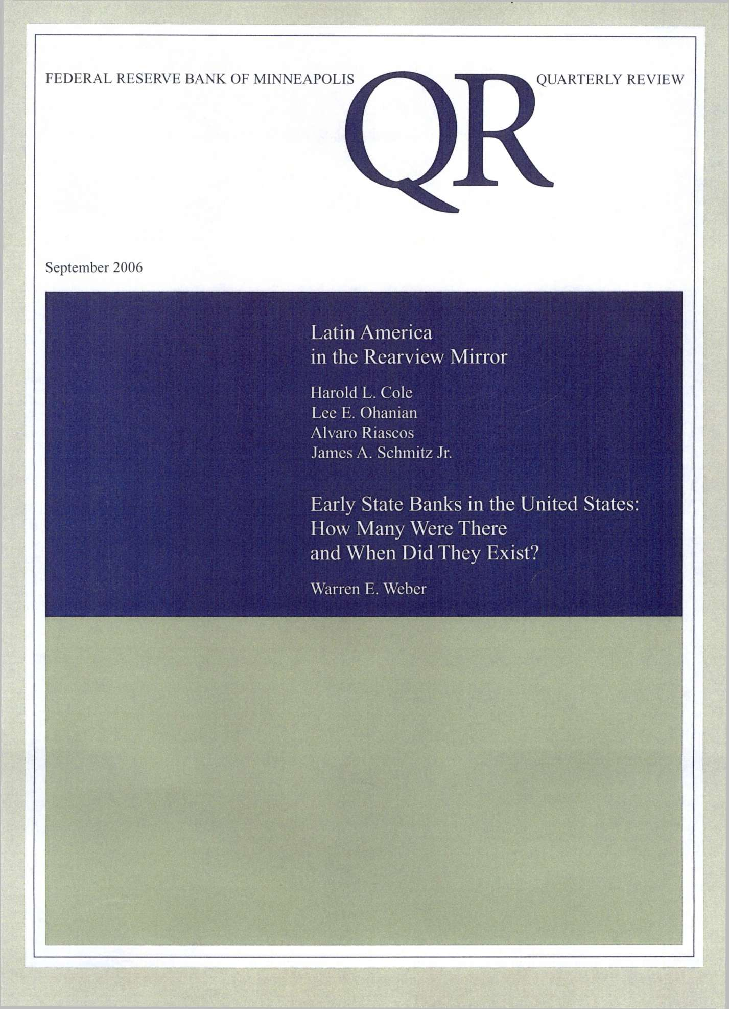 ^ ^ ^ ^ ^ QUARTERLY REVIEW September OR Latin America in the Rear view Mirror Harold L. Cole Lee E.