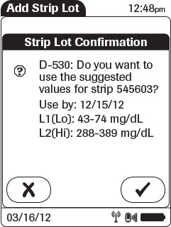 Storing Test Strip Lot Information 9. Confirm the test strip lot information.