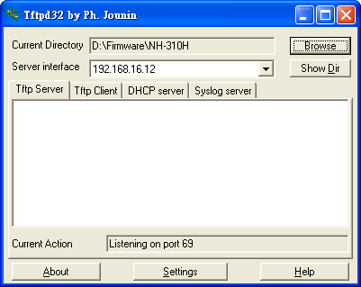 (2) Execute the TFTP tool and specify current directory which is stored the NH-310H firmware. Enter the IP address of the TFTP server interface field.