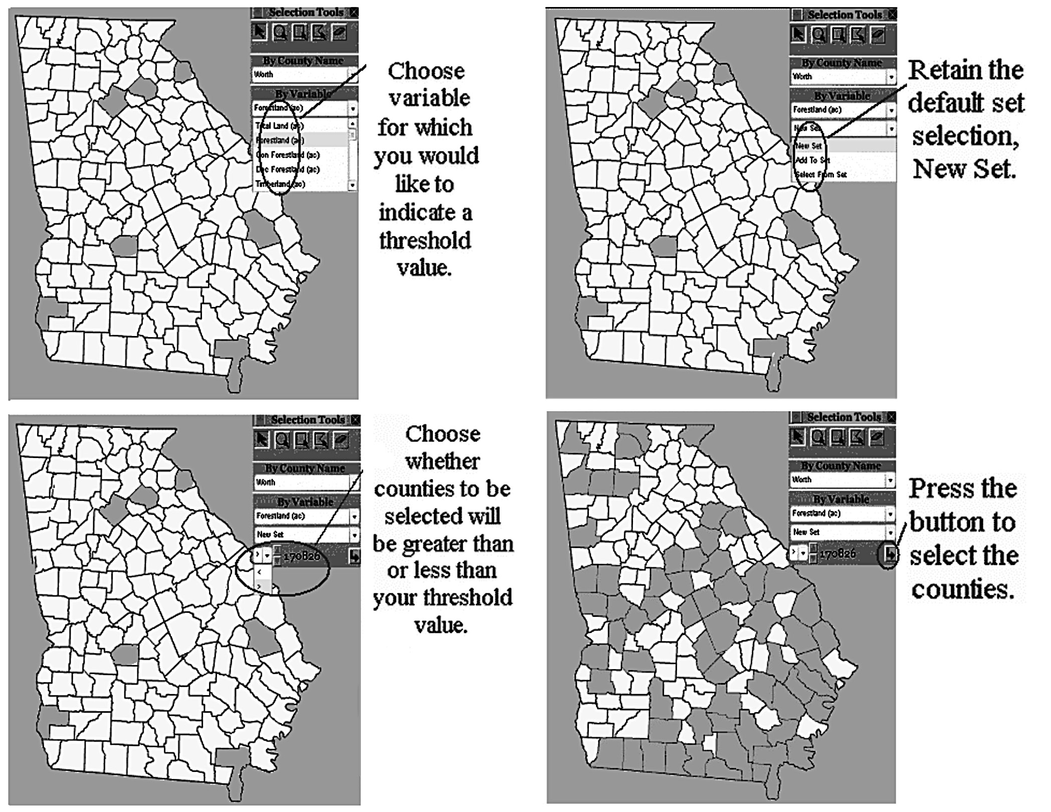 Selecting by Variable Use the By Variable tool to select counties for which the value of a designated forestry-related variable for each county is greater than (>) or less than (<) a given threshold