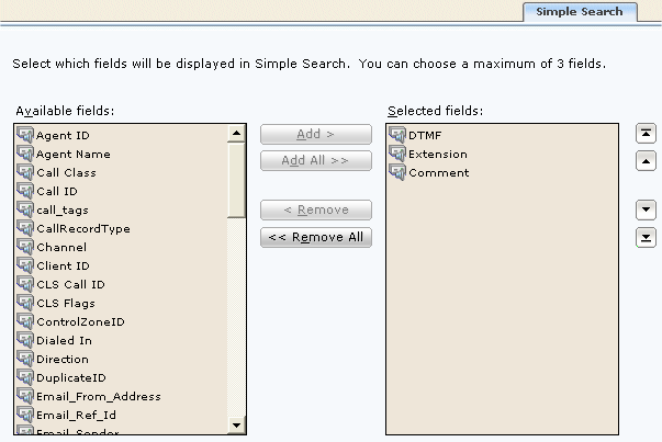 Simple Search page Enables you to select the fields you wish to use on the Search panel and the order they are displayed