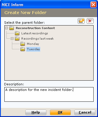1 A new folder is automatically created and pre-selected. Overwrite the text with the required name for the new folder. 2 Enter a description for the new folder in the Description text-box.