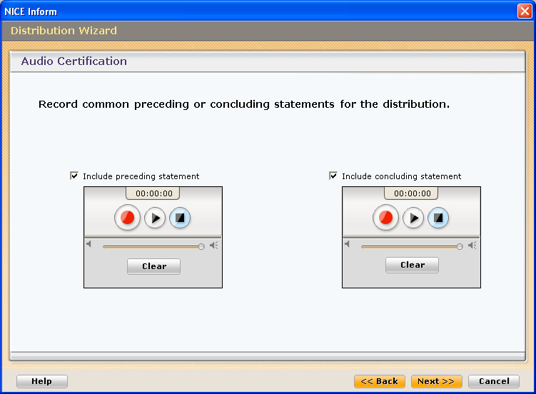 3 The Audio Certification screen is sub divided into two sections: Preceding statement - check the Include preceding statement box and use the Record control to record your common preceding statement