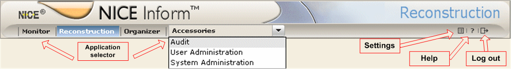 NICE Inform applications Running along the top of NICE Inform application suite is the Application selector bar.