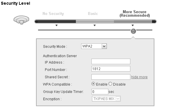 Chapter 6 Wireless Click Network Settings > Wireless to display the General screen. Select More Secure as the security level. Then select WPA or WPA2 from the Security Mode list.